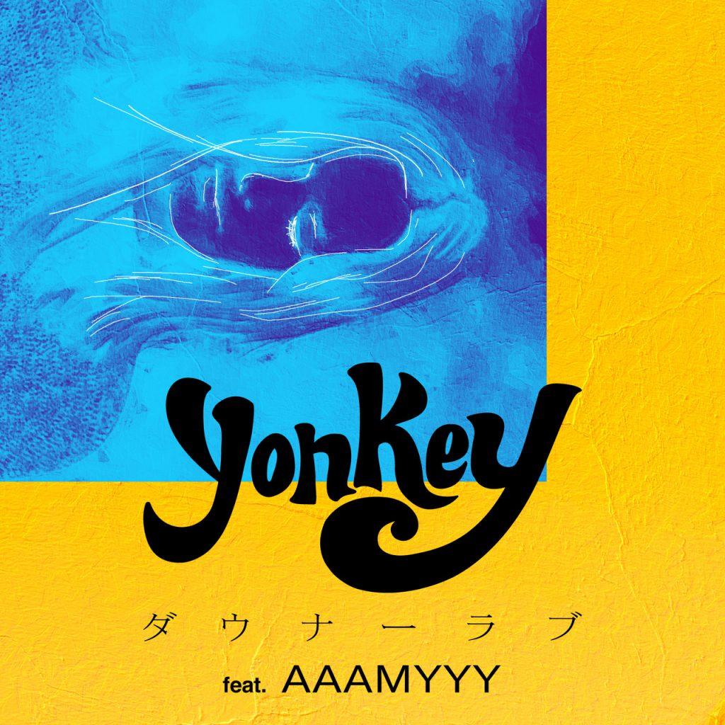 yonkey 「ダウナーラブ feat. AAAMYYY」CD Jacket
