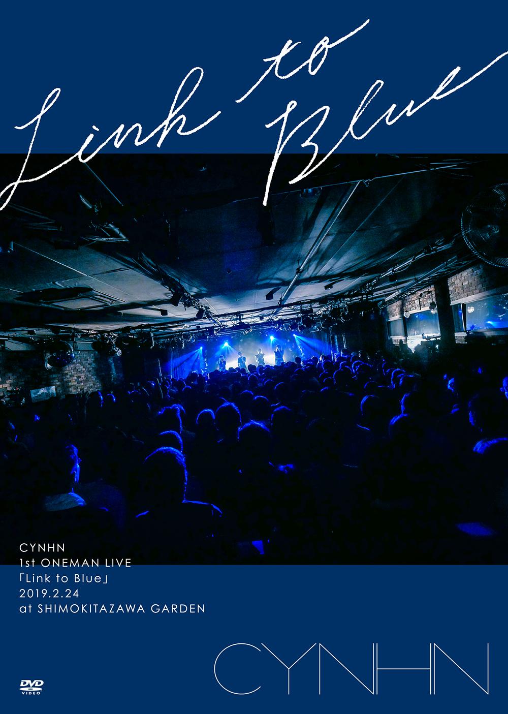 CYNHN「CYNHN 1st ONEMAN LIVE 『Link to Blue』」DVD Jacket