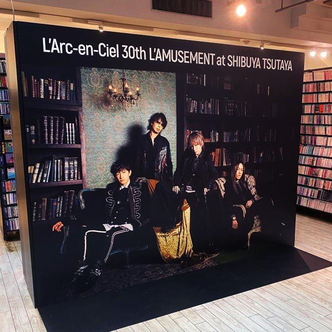L'Arc〜en〜Ciel 30th L'AMUSEMENT at SHIBUYA TSUTAYA & L'Arcafe 2021